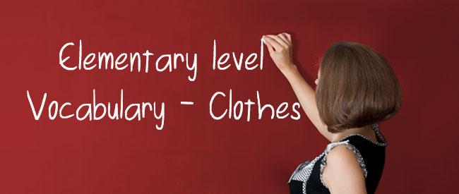 A1 - Vocabulary - Clothes