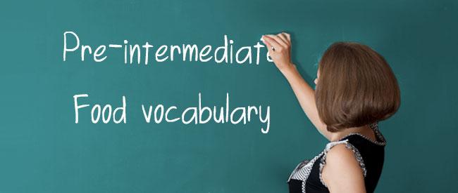A2 Vocabulary - Food