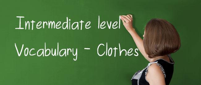B1 Vocabulary - Clothes