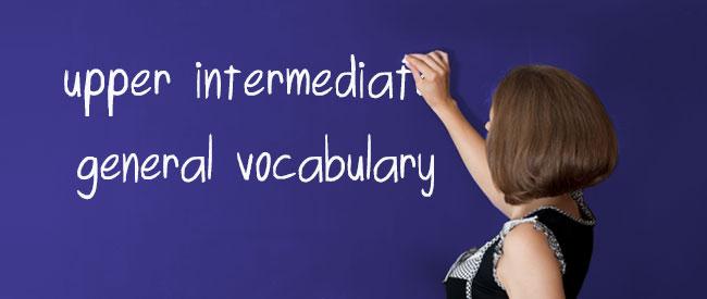 B2 General Vocabulary